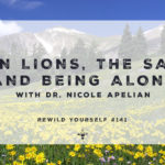 rewild yourself nicole apelian